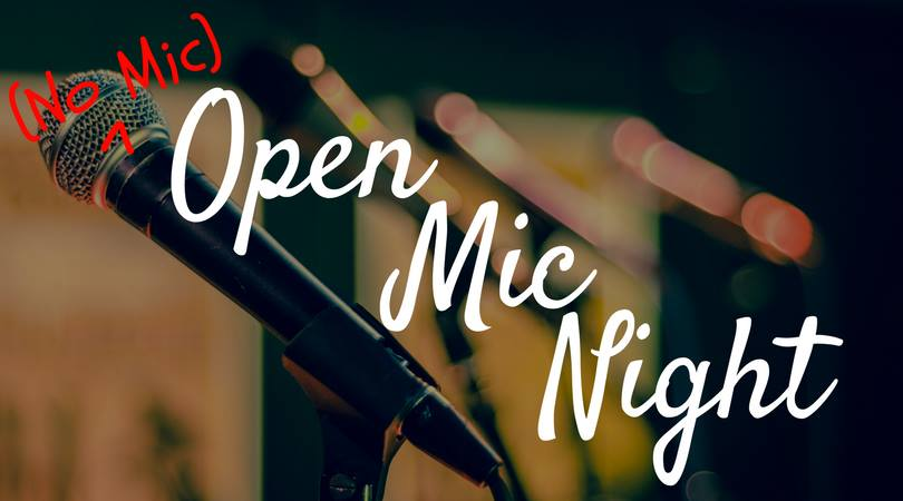 (No Mic) Open Mic Night | May 18