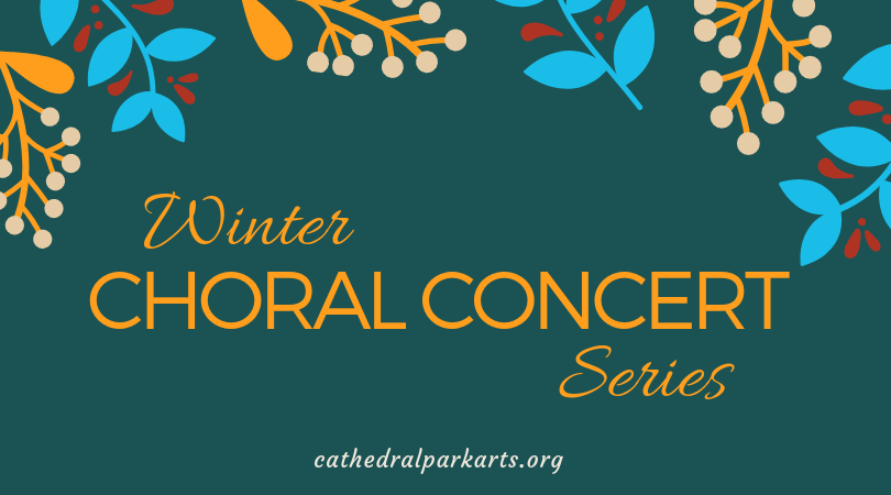 Winter Choral Concert Series | March 6, 16, 21