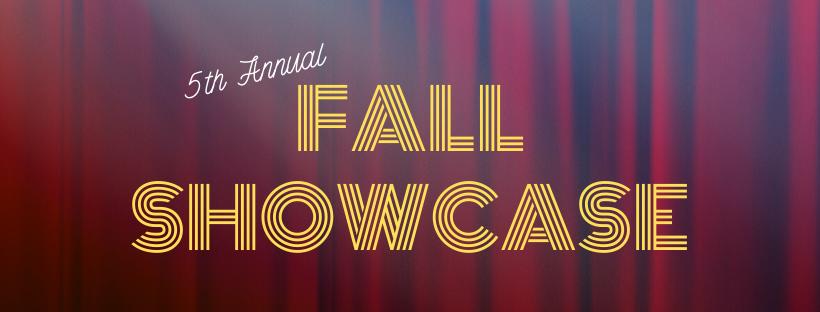 Fall Showcase   2019